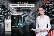 Top 5 model máy hủy bán công nghiệp công suất lớn hủy khổ A4 bán chạy nhất